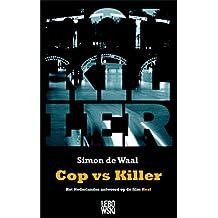 Cop vs Killer (Dutch Edition)