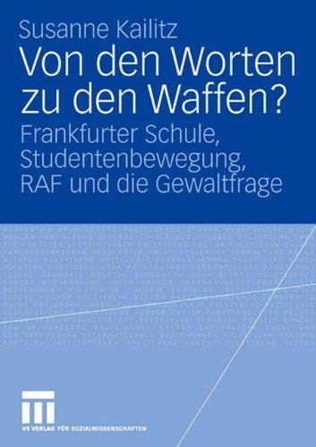 Von den Worten zu den Waffen?: Frankfurter Schule ...