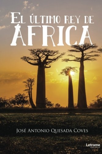 El último rey de África (Novela)