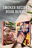 Smoker Recipes Book Bundle: TOP 25 California Smoking Meat Recipes + Most Delicious Smoked Ribs Recipes that Will Make you Cook Like a Pro (DH Kitchen)