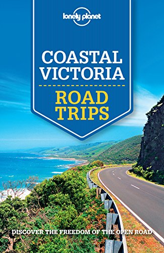 Lonely Planet Coastal Victoria Road Trips (Travel Guide) (English Edition) -