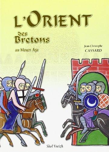 L'Orient des Bretons au Moyen Age
