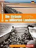 Die strände der allierten Landung (Les Plages du débarquement)