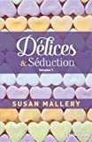 Délices & Séduction volume 1