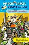 3. LA INVASIÓ DELS COSMOQUISSOS (Marcià Garcia & Cosmoquisso)