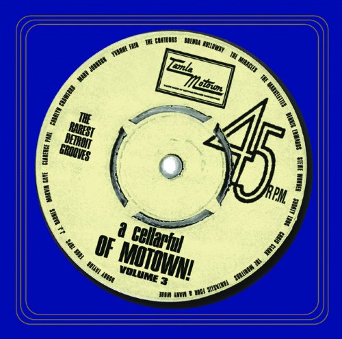A Cellarful Of Motown Volume 3...