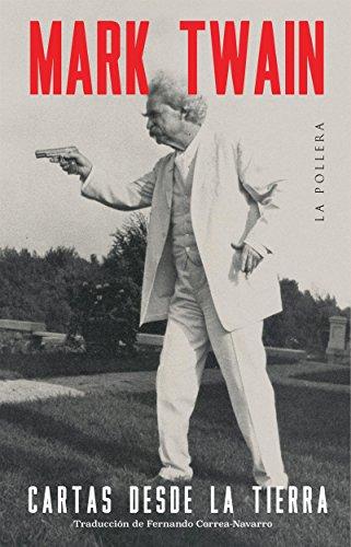 Cartas desde la Tierra por Mark Twain