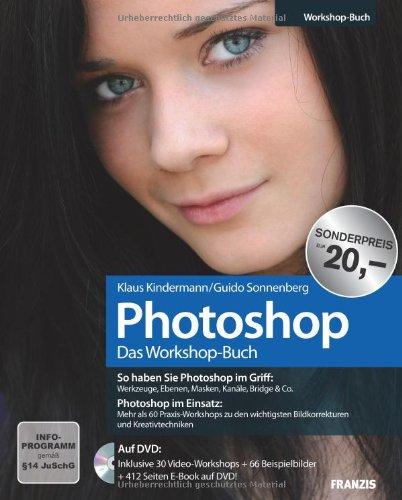 opbuch: So haben Sie Photoshop im Griff:Werkzeuge, Ebenen, Masken, Kanäle, Bridge & Co.Photoshop im Einsatz:Mehr als 60 ... ... Bildkorrekturen und Kreativtechniken (Ebene-maske)