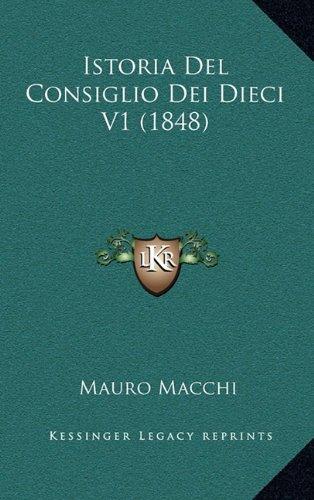 Istoria del Consiglio Dei Dieci V1 (1848)