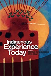 Indigenous Experience Today (Wenner-Gren International Symposium)