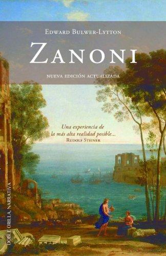 Zanoni (Comentado) (Doble orilla, Narrativa nº 1) por Edward Bulwer Lytton