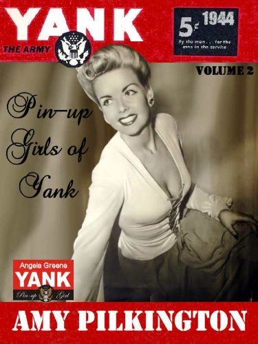 the-pin-up-girls-of-yank-the-army-weekly-1944-english-edition