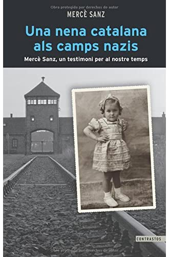 Una Nena Catalana Als Camps Nazis