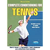 Complete Conditioning for Tennis 2nd Edition by Mark S. Kovacs (2016-07-29)