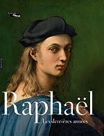 Raphaël. Les dernières années