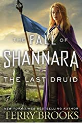 The Last Druid: Book Four of the Fall of Shannara Hardcover