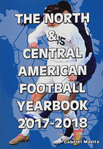 The North & Central American Football Yearbook 2017-2018