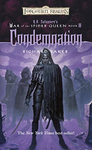 Condemnation: R.A. Salvatore Presents The War of the Spider Queen, Book III (The War of the Spider Queen series 3) (English Edition)