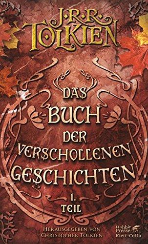 Das Buch der verschollenen Geschichten / Neuauflage: Das Buch der verschollenen Geschichten / Teil 1: Neuauflage