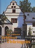 Die schönsten Schlösser Thüringens