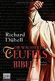 Die Wächter der Teufelsbibel: Historischer Roman (Ehrenwirth Belletristik) - Richard Dübell