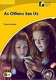 As Others See Us: Englische Lektüre für das 3. und 4. Lernjahr. Paperback with downloadable audio (Cambridge Experience Readers)