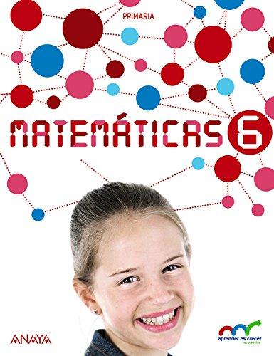 Matemáticas 6. (Con Resolución de problemas 6). (Aprender es crecer en conexión) - 9788467897746