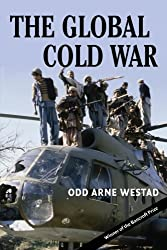 The Global Cold War: Third World Interventions and the Making of Our Times