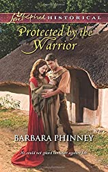 Protected by the Warrior (Love Inspired Historical) by Barbara Phinney (2014-08-05)