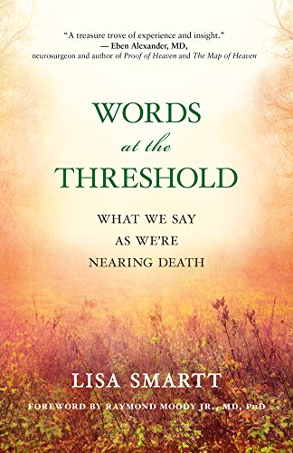 words-at-the-threshold-what-we-say-as-were-nearing-death