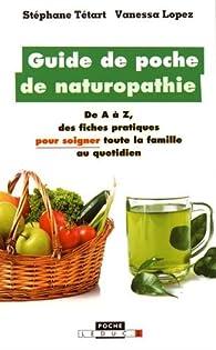Guide de poche de naturopathie par Stéphane Tétart