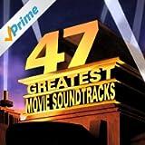 47 Greatest Movie Soundtracks