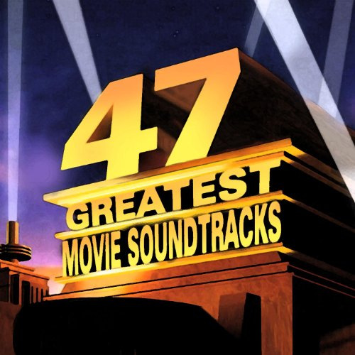 47 Greatest Movie Soundtracks