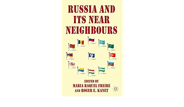 Russia and its Near Neighbours