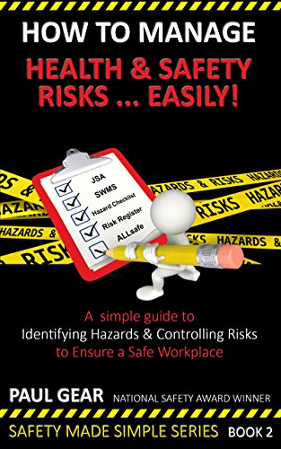 how-to-manage-health-safety-riskseasily-a-simple-how-to-guide-for-identifying-hazards-controlling-ri