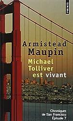 Chroniques de San Francisco, Tome 7 : Michael Tolliver est vivant