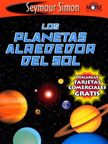 Los Planetas Alrededor del Sol (SeeMore Readers) por Seymour Simon