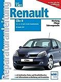 Renault Clio II: 1.2, 1.4, 1.6 und 2.0-Liter Benzinmotoren ab Baujahr 2001 (Reparaturanleitungen)