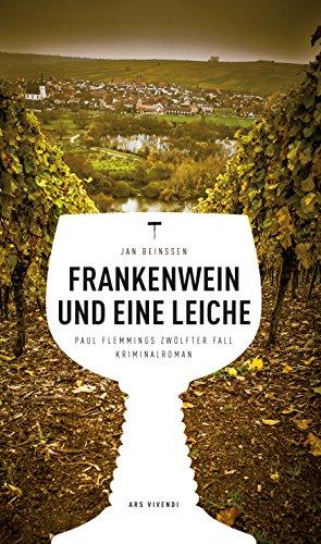 Frankenwein und eine Leiche: Paul Flemmings zwölfter Fall
