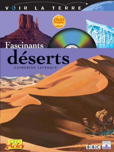 Fascinants déserts (+ DVD) par Levesque