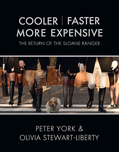 cooler-faster-more-expensive-the-return-of-the-sloane-ranger