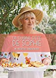 La cuisine d'été de Sophie - 90 recettes ensoleilées