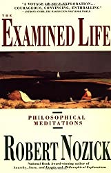 The Examined Life: Philosophical Meditations by Robert Nozick (1990-12-26)