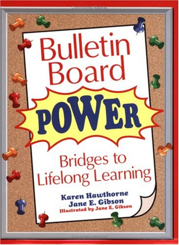 Bulletin Board Power: Bridges to Lifelong Learning (English Edition)