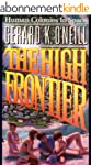 The High Frontier: Human Colonies In...