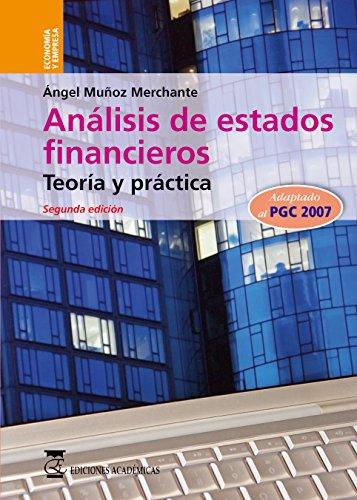 ANÁLISIS DE ESTADOS FINANCIEROS.Tª Y PRÁ por ÁNGEL MUÑOZ MERCHANTE