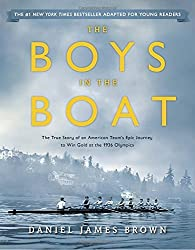 The Boys in the Boat (Young Readers Adaptation): The True Story of an American Team's Epic Journey to Win Gold at the 1936 Olympics by Daniel James Brown (2016-08-02)