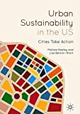Urban Sustainability in the US: Cities Take Action