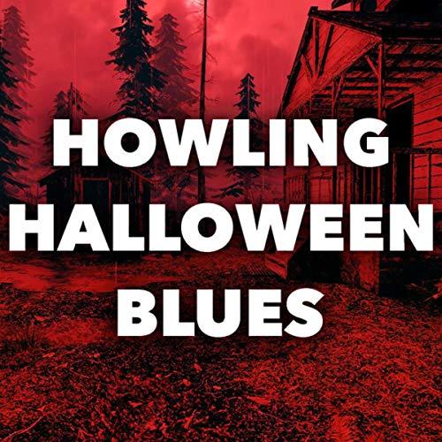 Howling Halloween Blues (Blues Halloween Mp3)