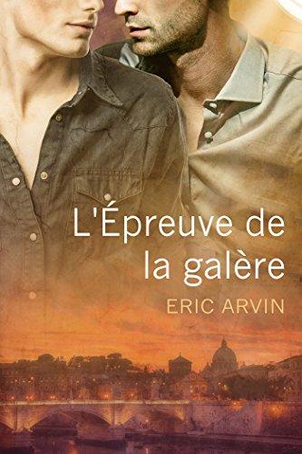 L'Épreuve de la galère par Eric Arvin